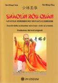 Shaolin, teoria e pratica delle antiche arti terapeutiche orientali