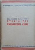 STORIA DEL NAZIONALISMO ARABO