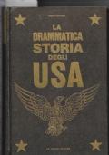 La drammatica storia degli USA