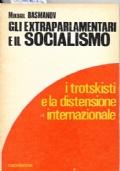 Gli Extraparlamentari e Il Socialismo - I Trotskisti e La Distensione Internazionale