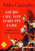 GIURO CHE NON AVRÒ PIÙ FAME - L'Italia della ricostruzione
