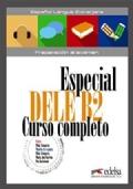 Especial DELE B2Especial DELE B2 Curso completo curso completo : preparación al examen