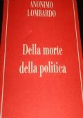 Della Morte della Politica