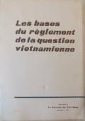 LE F.N.L. SYMBOLE DE L'INDEPENDANCE, DE LA DEMOCRATIE ET DE LA PAIX AU SUD VIET NAM