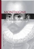 I grandi filosofi - Vol. 6 - Montaigne. Vita, pensiero, opere scelte