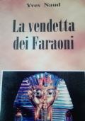 La vendetta  dei faraoni