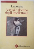 Ascesa e declino degli intellettuali in Europa