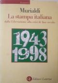 La stampa italiana dalla Liberazione alla crisi di fine secolo