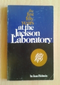 The first fifty years at the Jackson Laboratory