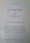 La Sintesi dello Yoga, I Lo Yoga delle opere divine