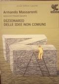 DIZIONARIO DELLE IDEE NON COMUNI