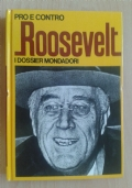 Pro e contro Roosevelt