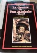 La Grotta di S. Michele e dintorni