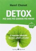 Detox. Pi� sani, pi� giovani, pi� magri