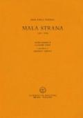 MALA STRANA (1981-1985). Con due traduzioni di Vladimir Mikes e una lettera di Jaroslav Seifert