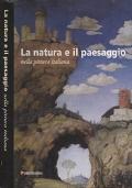 LA NATURA E IL PAESAGGIO NELLA PITTURA ITALIANA