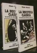 La discoteca classica. 1200 autori dal Medioevo a oggi - 2 volumi