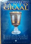 La leggenda del santo Graal - Volume 2