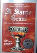 Il santo Graal - Una catena di misteri lunga 2000 anni
