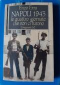 NAPOLI 1943 - LE QUATTRO GIORNATE CHE NON CI FURONO