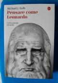 PENSARE COME LEONARDO - I SETTE PRINCIPI DEL GENIO