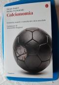 CALCIONOMIA ¨ECONOMIA, SEGRETI E CURIOSITA' DEL CALCIO MONDIALE
