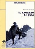 IL RAGAZZO DI BUIA - Appunti di un alpinista