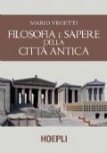 Filosofia e sapere della città antica