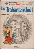 Grosser Asterix - Band XVII: Die  Trabantenstadt