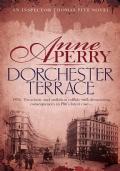 Dorchester terrace. An inspector Thomas Pitt novel