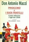 Pinocchio e i suoi fratelli come educare i figli del 2000