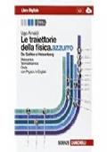 Le traiettorie della fisica.azzurro - elettromagnetismo, relatività e quanti