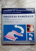 Atlante di odontoiatria 3: protesi parziale
