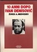 10 anni dopo Ivan Denisovič