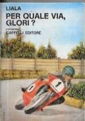 Per quale via, Glori?