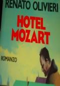 Hotel Mozart - (IN OMAGGIO CON L'ACQUISTO DI UN ALTRO LIBRO)