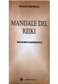 Manuale del Reiki. Riequilibrio bioenergetico