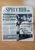 LO SPECCHIO - Settimanale di politica e di costume - Anno I N. 9 - 11 Maggio 1958