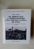 DA BIROCCIAI A IMPRENDITORI UNA STRADA LUNGA 80 ANNI - STORIA DEL CONSORZIO COOPERATIVE COSTRUZIONI 1912-1992
