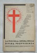 La Piccola Opera della Divina Provvidenza - Morte di Don Luigi Orione (1940-XVIII)