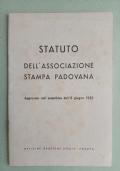 STATUTO DELL'ASSOCIAZIONE STAMPA PADOVANA 1952