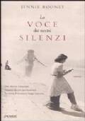 La voce dei nostri silenzi