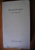 UNA SPIA DEL REGIME - Documenti e note