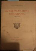 LA RESTAURAZIONE FINANZIARIA 1922-1925