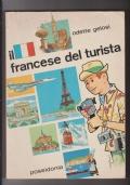 Il francese del turista per gli Istituti Professionali e Tecnici a indirizzo Turistico e Alberghiero