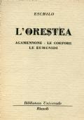 L'ORESTEA (Agamennone- le Coefore- Le Eumenidi)