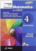 Nuova matematica a colori. Ediz. blu. Per le Scuole superiori.- Volume 4