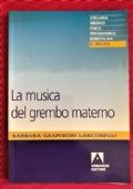 LA MUSICA NEL GREMBO MATERNO
