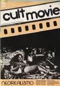 Cult movie n.3aprile-maggio 1981 Neorealismo