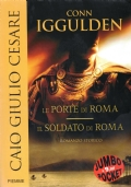 Caio Giulio Cesare - Le Porte di Roma
